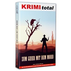 Krimi Total - Zum Geier mit...