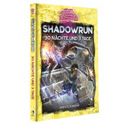 Shadowrun: 30 Nächte und 3...